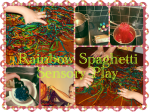 School Holiday Fun – Rainbow Spaghetti!