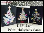 D.I.Y Leaf Print ChristmasCards
