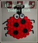 Toddler Craft, Bottle Cap Beetles