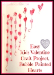 Kids Valentine Craft, Love Heart Entrance – Bubble Painting.